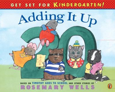 Cover image for Adding it up : based on Timothy goes to school and other stories