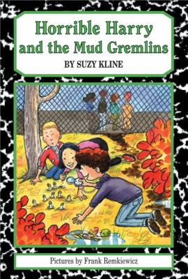 Cover image for Horrible Harry and the mud gremlins /c by Suzy Kline ; illustrated by Frank Remkiewicz.