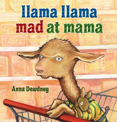 Cover image for Llama Llama mad at mama