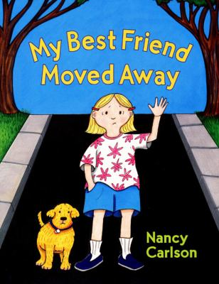 Cover image for My best friend moved away