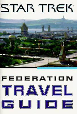Cover image for Star trek Federation travel guide