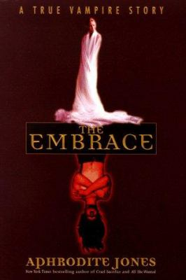 Cover image for The embrace : a true vampire story