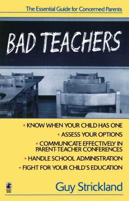 Cover image for Bad teachers : the essential guide for concerned parents
