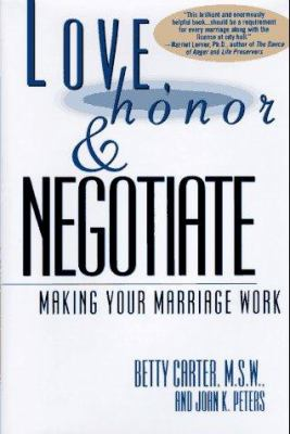 Cover image for Love, honor, and negotiate : making your marriage work