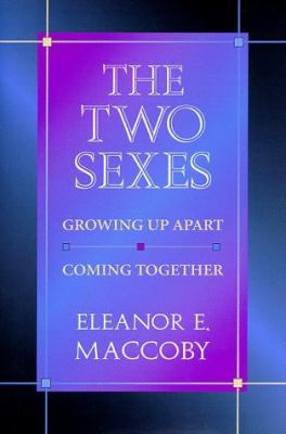Cover image for The two sexes : growing up apart, coming together
