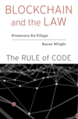 Cover image for Blockchain and the law : the rule of code