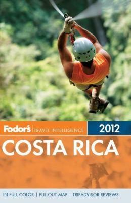 Cover image for Fodor's 2012 Costa Rica