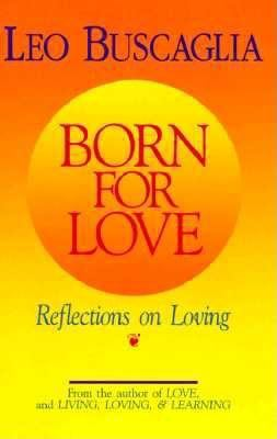 Cover image for Born for love : reflections on loving