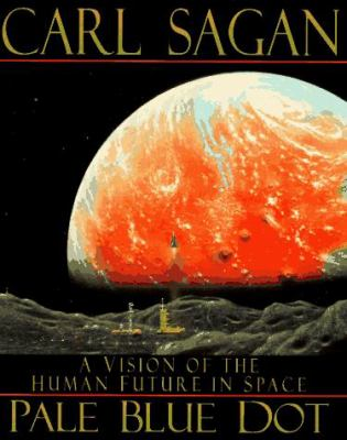 Cover image for Pale blue dot : a vision of the human future in space