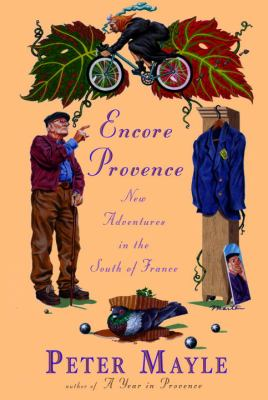 Cover image for Encore Provence : new adventures in the south of France