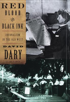 Cover image for Red blood & black ink : journalism in the Old West