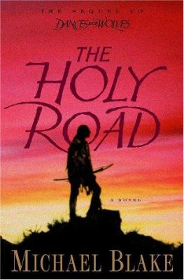 Cover image for The holy road : a novel