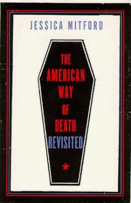 Cover image for The American way of death revisited