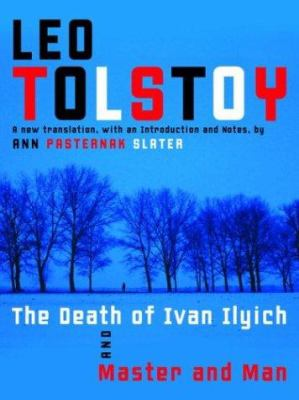 Cover image for The death of Ivan Ilyich ; and, Master and man