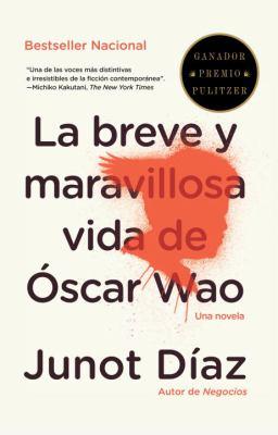 Cover image for La breve y maravillosa vida de Óscar Wao