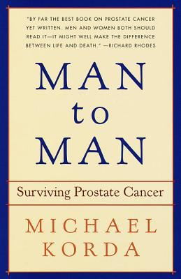 Cover image for Man to man : surviving prostate cancer