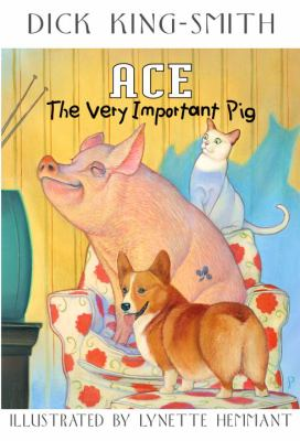 Cover image for Ace, the very important pig