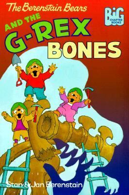 Cover image for The Berenstain Bears and the G-Rex bones