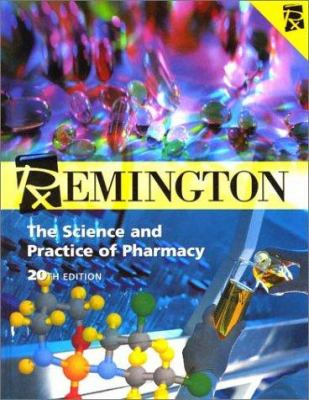 Cover image for Remington : the science and practice of pharmacy