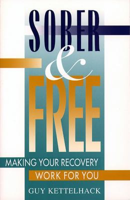 Cover image for Sober and free : making your recovery work for you