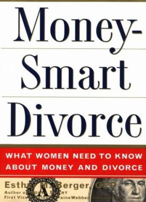 Cover image for MoneySmart divorce : what women need to know about money and divorce