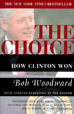 Cover image for The choice : how Clinton won