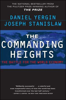 Cover image for The commanding heights : the battle for the world economy