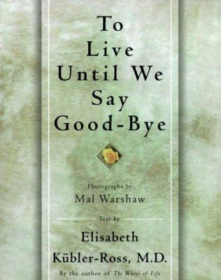 Cover image for To live until we say good-bye