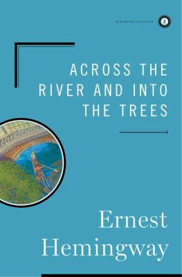 Cover image for Across the river and into the trees