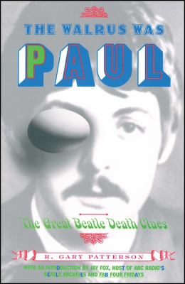 Cover image for The [walrus] was Paul : the great Beatle death clues