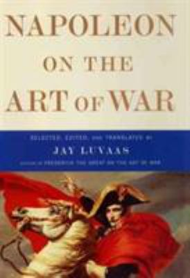 Cover image for Napoleon on the art of war