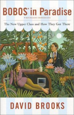 Cover image for Bobos in paradise : the new upper class and how they got there