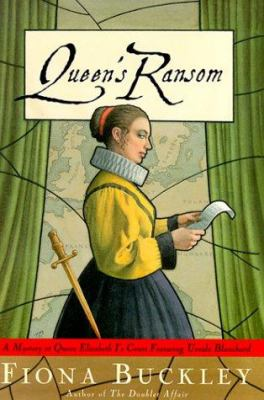 Cover image for Queen's ransom : a mystery at Queen Elizabeth I's court : featuring Ursula Blanchard