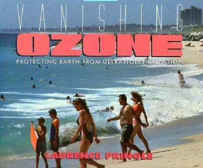 Cover image for Vanishing ozone : protecting earth from ultraviolet radiation