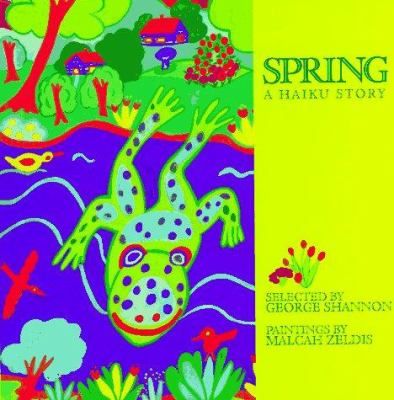 Cover image for Spring : a haiku story