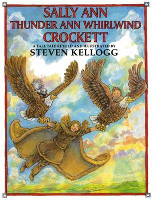 Cover image for Sally Ann Thunder Ann Whirlwind Crockett : a tall tale