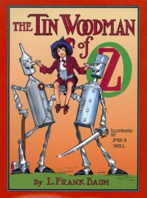 Cover image for The Tin Woodman of Oz : a faithful story of the astonishing adventure undertaken by the Tin Woodman, assisted by Woot the Wanderer, the Scarecrow of Oz, and Polychrome, the Rainbow's daughter