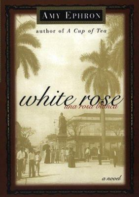 Cover image for White rose : a novel = Una rosa blanca