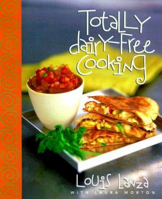 Cover image for Totally dairy-free cooking