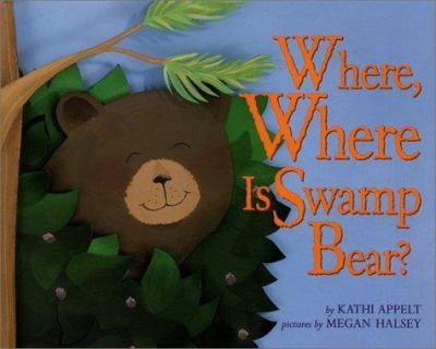 Cover image for Where, where is Swamp Bear?
