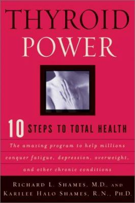 Cover image for Thyroid power : ten steps to total health