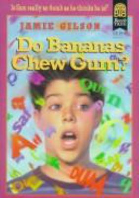 Cover image for Do bananas chew gum?