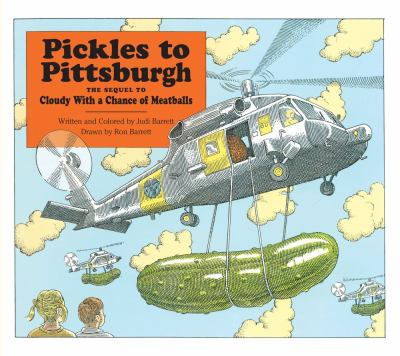 Cover image for Pickles to Pittsburgh the sequel to Cloudy with a chance of meatballs