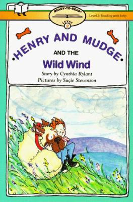 Cover image for Henry and Mudge and the wild wind : the twelfth book of their adventures