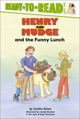 Cover image for Henry and Mudge and the funny lunch : the twenty-fourth book of their adventures