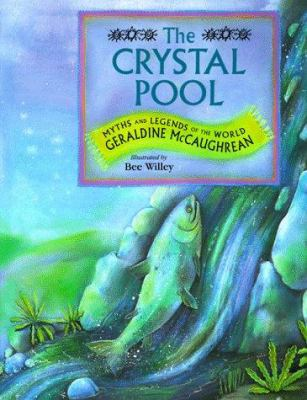 Cover image for The crystal pool : myths and legends of the world