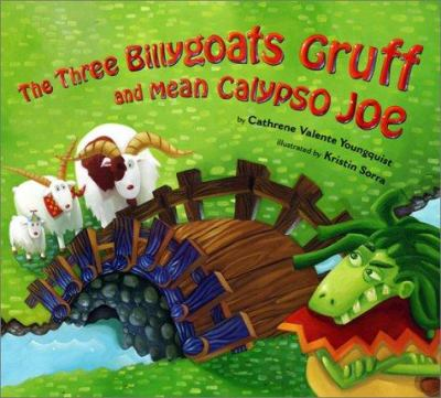Cover image for Three billy goats Gruff and Mean Calypso Joe