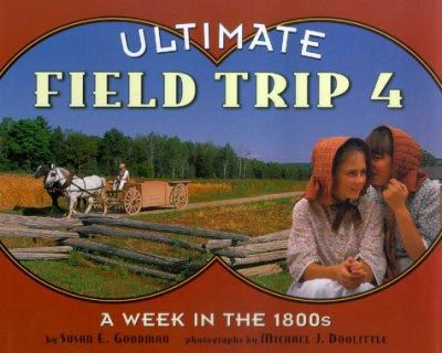 Cover image for Ultimate field trip 4 : a week in the 1800s