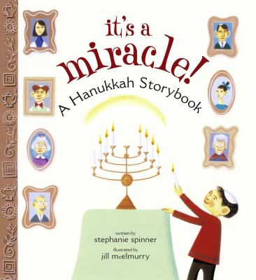 Cover image for It's a miracle! : a Hanukkah storybook