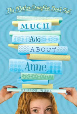 Cover image for Much ado about Anne